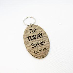 Not Today Satan Wooden Keychain