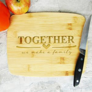 Together We Make a Family Cutting Board