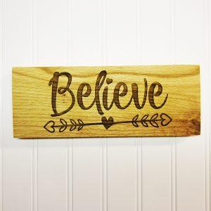 Believe Heart Arrows Wooden Sign