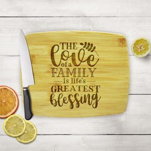 Love of a Family Greatest Blessing Cutting Board