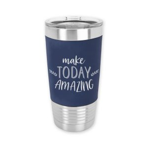 make-today-amazing-tumbler