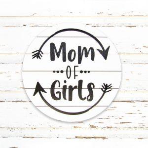 mom-of-girls-circle-sign